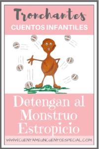 Cuentos Infantiles Monstruo Estropicio