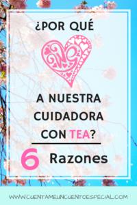 Adoramos a Nuestra Cuidadora con TEA