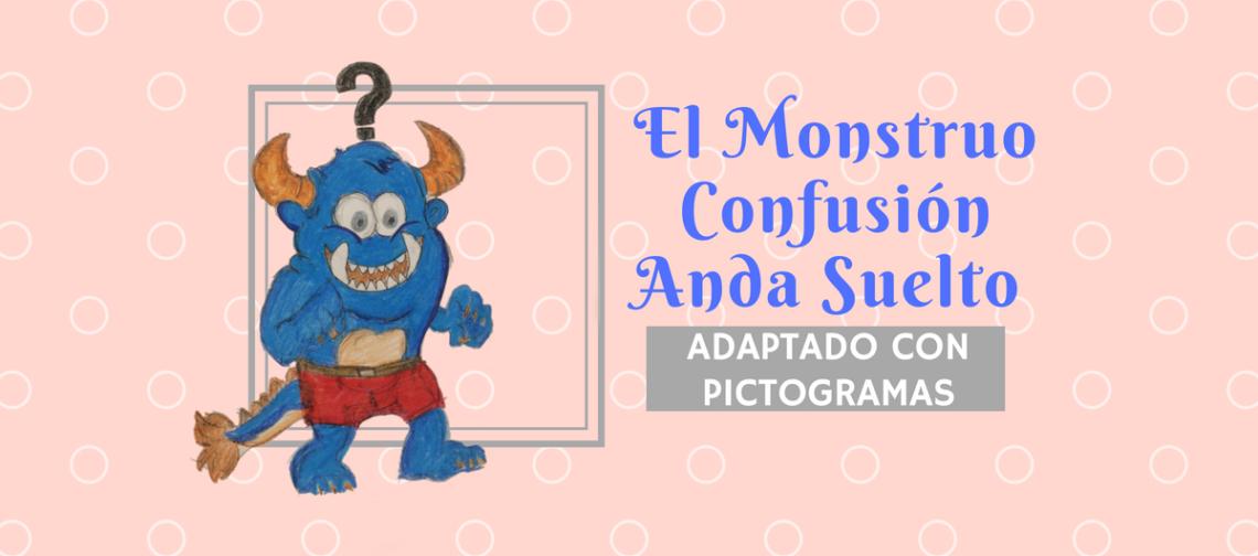 Cuento con Pictogramas Monstruo Confusion banner