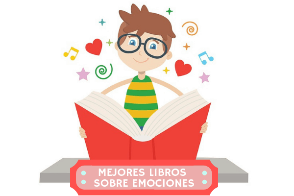 Mejores Libros sobre Emociones para Niños